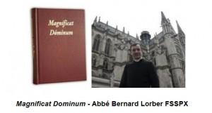 Magnificat Dominum - Abbé Bernard Lorber <abbr>FSSPX</abbr>