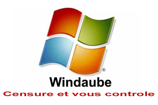 Windaube Censure & vous controle !